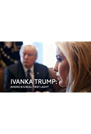 Ivanka Trump: America's Real First Lady?