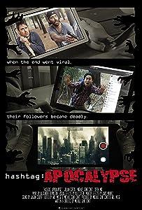 Watch freemovies online Hashtag: Apocalypse [640x960]