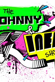 The Johnny and Inel Show Poster