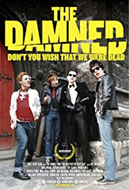 THE DAMNED: Don't You Wish That We Were Dead (2015) 1080p