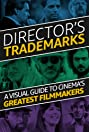 Director's Trademarks (2017) Poster