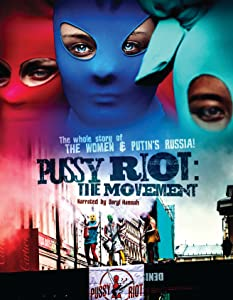 Watch dvd movies Free Pussy Riot: The Movie by [1080pixel]