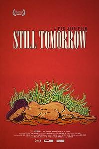 Watch tv movie Still Tomorrow [mpg]
