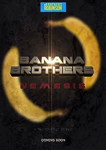 Web for downloading movies Banana Brothers: Nemesis [1280x720p]
