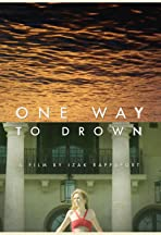 One Way to Drown
