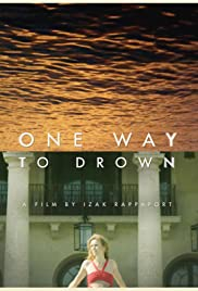 One Way to Drown Poster