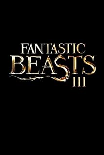 Fantastic Beasts and Where to Find Them 3 (2021)