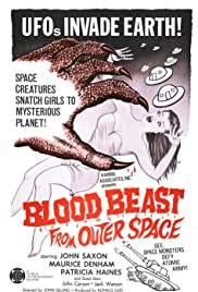 Blood Beast from Outer Space (1965) Poster - Movie Forum, Cast, Reviews