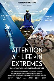 Attention: A Life in Extremes (2014)