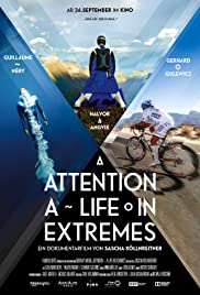 Attention: A Life in Extremes Poster