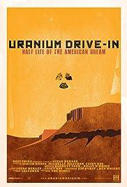 Uranium Drive-In Poster