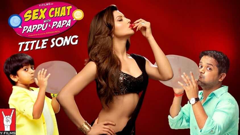 Sex Chat with Pappu & Papa (2018) Hindi 720p S01 [EP01-05] 450MB