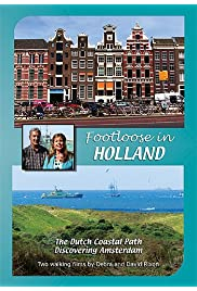 Footloose in Holland: Coast Path & Amsterdam