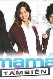 Mamá También Poster