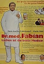 Dr. med. Fabian - Lachen ist die beste Medizin