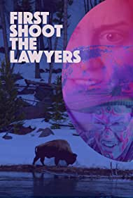 First Shoot the Lawyers (2016)