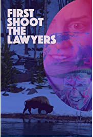 First Shoot the Lawyers (2016) filme kostenlos