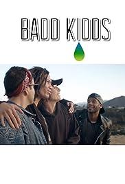 Badd Kidds Poster