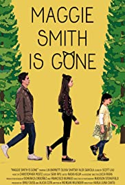 Maggie Smith is Gone Poster