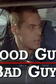 Primary photo for Good Guys Bad Guys: Only the Young Die Good