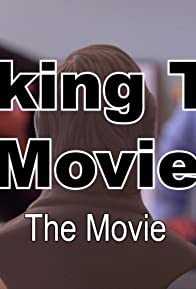 Primary photo for Making the Movie: The Movie