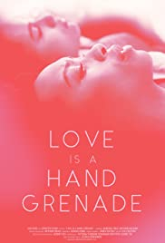Love is a Hand Grenade Poster