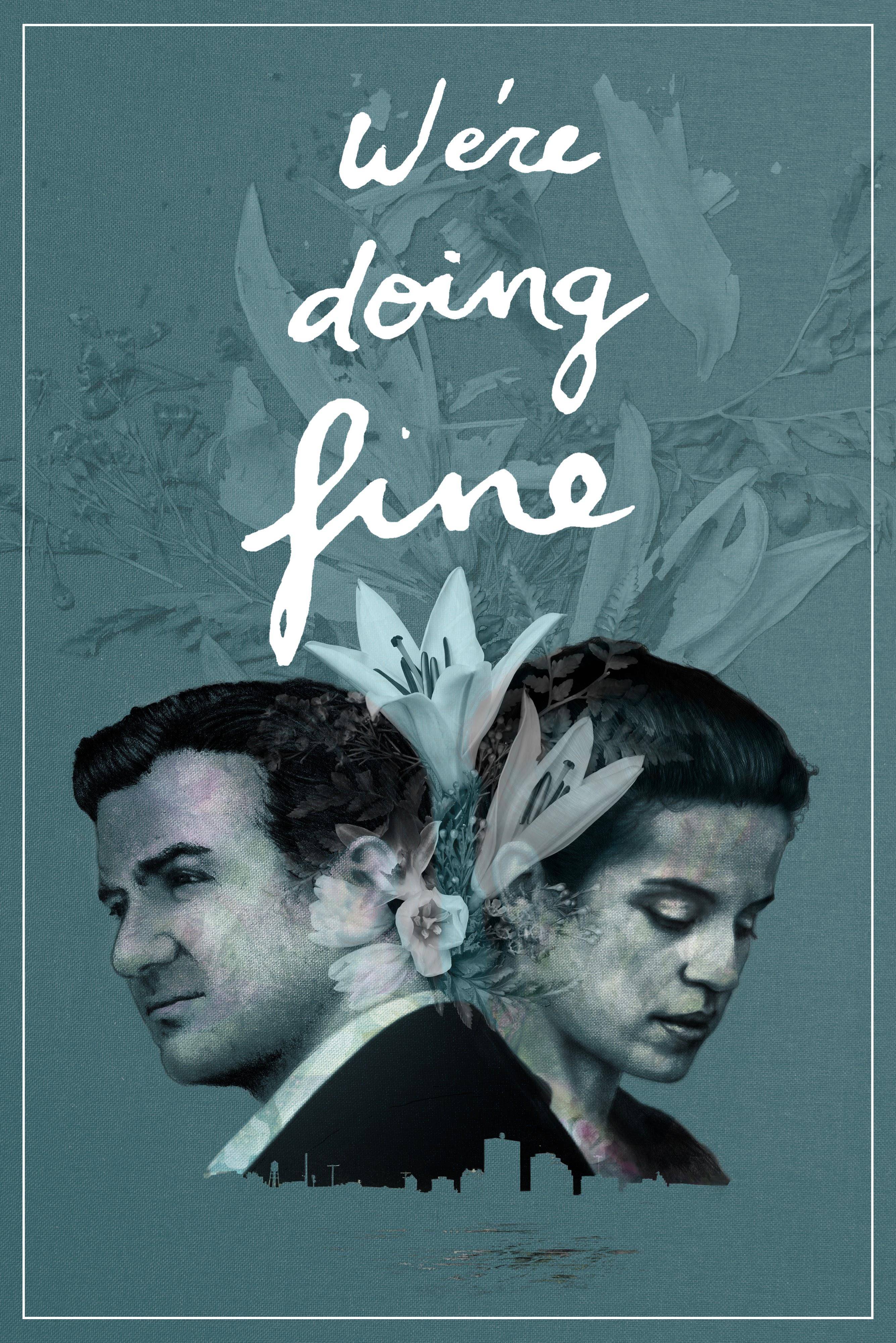 We're Doing Fine (2017) - IMDb