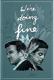 We're Doing Fine (2017) filme kostenlos
