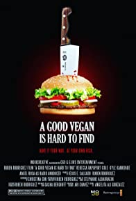 Primary photo for A Good Vegan is Hard to Find