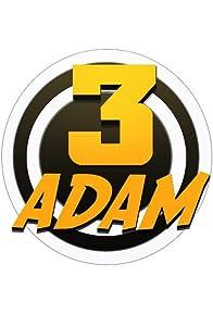 Primary photo for 3 Adam
