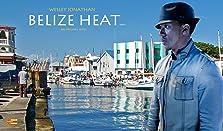 Belize Heat (TV Movie)