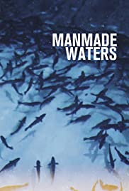 Manmade Waters