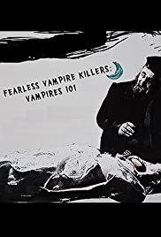 The Fearless Vampire Killers: Vampires 101 Poster