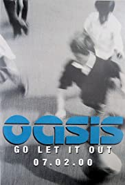 Oasis: Go Let It Out Poster