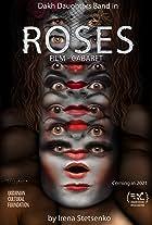 Roses. Film-Cabaret