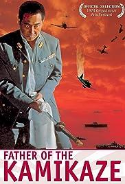 Father of the Kamikaze (1974) Â kessen kôkûtai 1080p download
