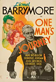 Lionel Barrymore in One Man's Journey (1933)