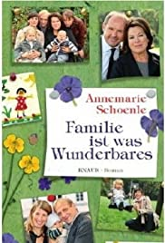 Familie ist was Wunderbares Poster
