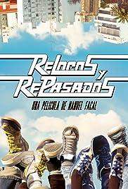 Relocos y repasados Poster