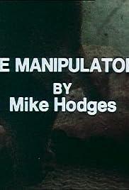 The Manipulators Poster