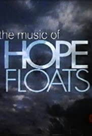 The Music of Hope Floats Poster