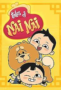 Primary photo for Tales of Nai Nai