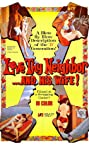 Love Thy Neighbor and His Wife (1970) Poster