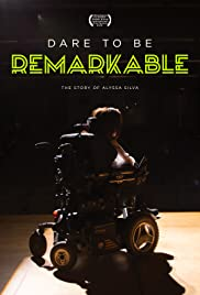 Dare to Be Remarkable (2016) IMDb