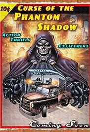 Curse of the Phantom Shadow Poster