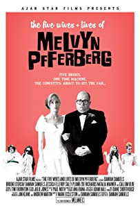 Direct free movie downloads link The Five Wives \u0026 Lives of Melvyn Pfferberg [mp4]