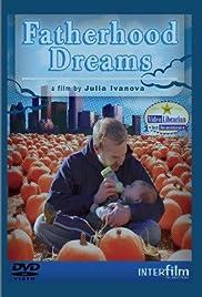 Fatherhood Dreams Poster
