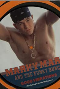 Primary photo for Marky Mark and the Funky Bunch: Good Vibrations