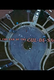 At the End of the Cul-de-sac Poster