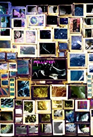 POLLUTION: A Video Installation Poster